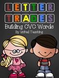 Letters Trades: Building CVC Words