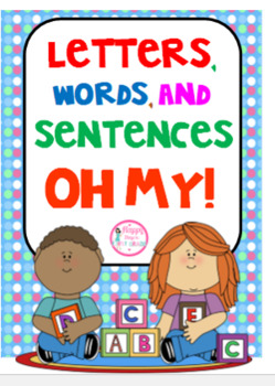 Letters, Words, & Sentences Oh MY! {Signs, Sorting Cards, & Activity)