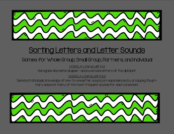 Letters and Letter Sound Sorting Game-whole group and small group