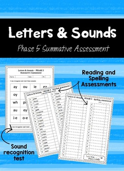 Letters and Sounds - Phase 5 Summative Assessment