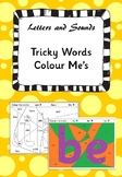 Letters and Sounds - Tricky Word Colour Me's