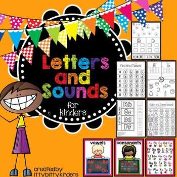 Letter Recognition, Letters and Sounds for Kinders: A Complete Unit