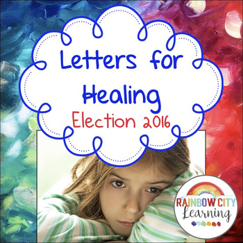 Letters for Healing in Your Classroom Community