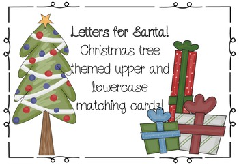 Letters for Santa! Christmas tree themed letter matching cards.
