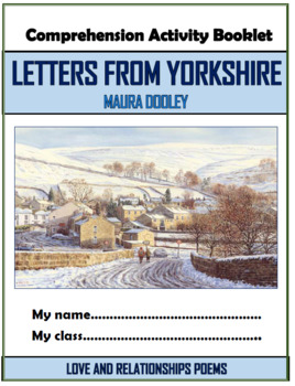 Letters from Yorkshire - Maura Dooley - Comprehension Activities Booklet!