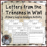 Letters from the Trenches in WWI Primary Source Analysis A