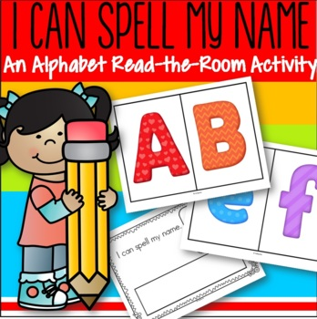Alphabet Read the Room and Letters in My Name Activities