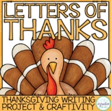 Letters of Thanks Pack - A Thanksgiving Writing Project and Craftivity