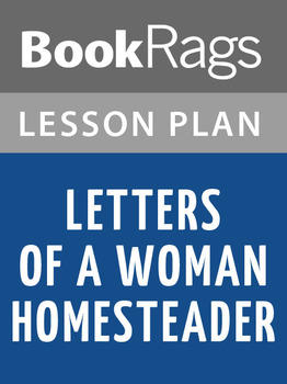 Letters of a Woman Homesteader Lesson Plans
