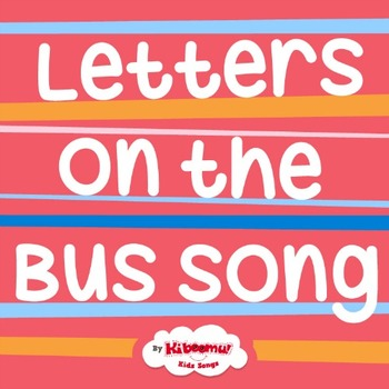 Letters on the Bus Song