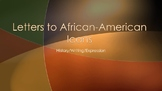 Black History Month: Letters to African-American Icons PPT