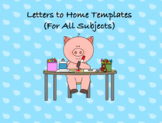 Letters to Home Templates (For All Subjects)