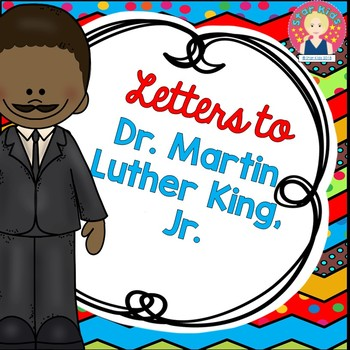 Letters to Martin Luther King, Jr. {English and Spanish}