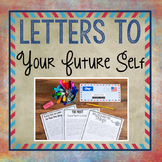 Letters to My Future Self - Encourage a Growth Mindset