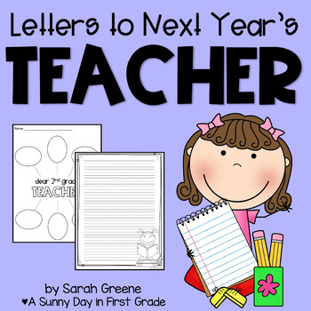 Letters to Next Year's Teacher!