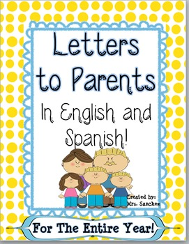 Letters to Parents in English and Spanish by ThinkerElla