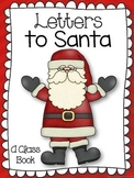 Letters to Santa:  A Class Book