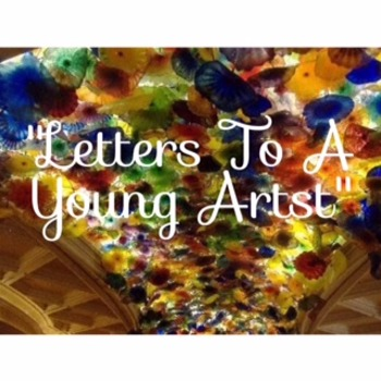 Letters to a Young Artist; Code X Unit 3 First Read