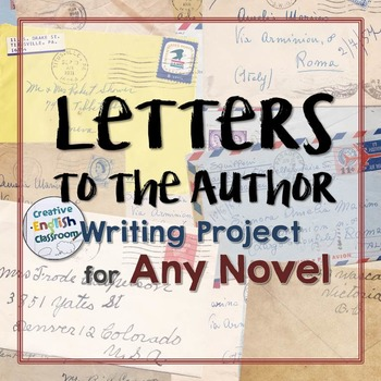 Letters to the Author: Writing Assignment Sheets for Any Novel