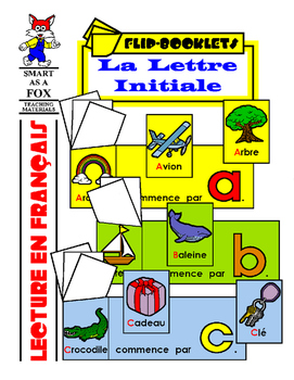 Lettre Initiale - Beginning Letter Flip Books in French