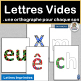 Core French Lettres Vides – une orthographe pour son