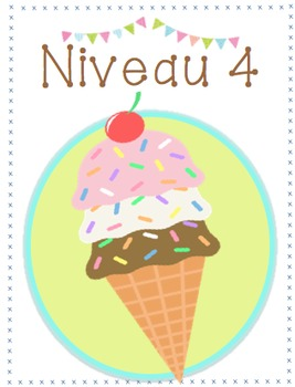 Level 1, 2, 3, 4 Ice Cream Posters (French)