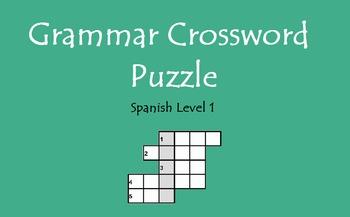 Level 1 Grammar Crossword Puzzle (Avancemos Unidad 4.1-6.2)