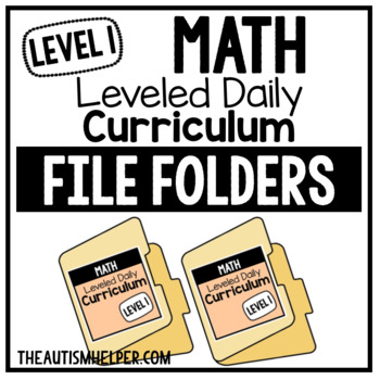 Level 1 Math Leveled Daily Curriculum FILE FOLDER ACTIVITIES