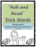 Level 1 Trick Words Roll and Read