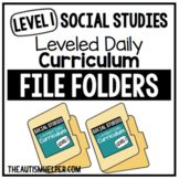 Level 1 Social Studies Leveled Daily Curriculum FILE FOLDER ACTIVITIES
