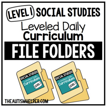 Level 1 Social Studies Leveled Daily Curriculum FILE FOLDER ACTIVITIES