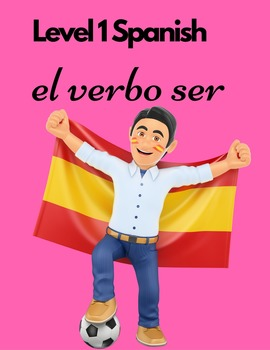 Level 1 Spanish: the verb ser Bundled Notes, Oral Questions, Maps, Homework