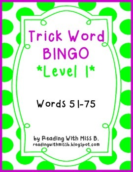 Level 1- Trick/Sight Word BINGO (Words 51-75)