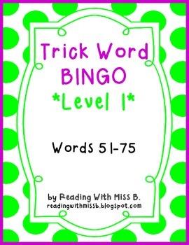 Level 1- Trick/Sight Word BINGO (Words 51-75)