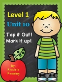 Level 1 - Unit 10 Tap it Out! Mark it up!