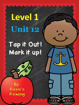Level 1 - Unit 12 Tap it Out! Mark it Up!
