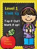 Level 1 - Unit 13 Tap it Out! Mark it Up!