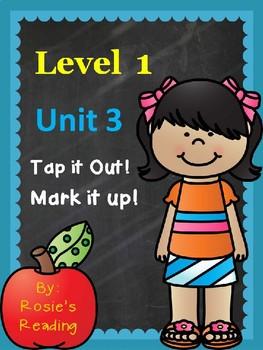 Level 1 - Unit 3 Tap it Out! Mark it Up!
