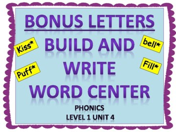 Level 1 Unit 4 Build and Write center Activity: Bonus lett