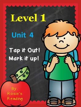 Level 1 - Unit 4 Tap it Out! Mark it Up!