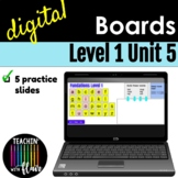Level 1 Unit 5 Interactive Boards