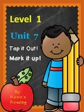 Level 1 - Unit 7 Tap it Out! Mark it Up!