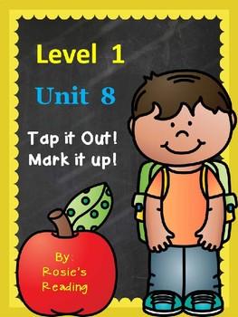 Level 1 - Unit 8 Tap it Out! Mark it Up!