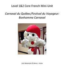 Level 1 and 2 Core French Bonhomme Carnaval Unit Bundle