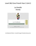 Level 1 and 2 Core French Year 1 Unit 2 Family Unit Bundle