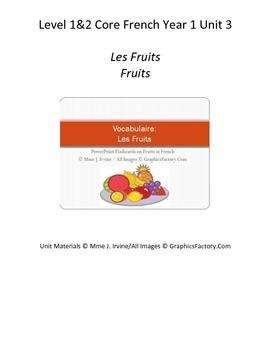 Level 1 and 2 Core French Fruit Unit Bundle