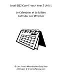 Level 1&2 Core French Year 1 Unit 1 Calendar & Weather Unit Bundle