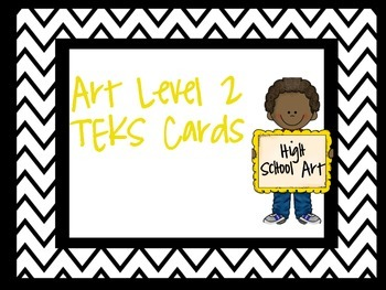 Level 2 Art TEKS cards