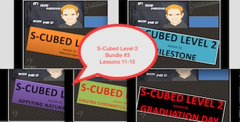 Level TWO Bundle #3 Lessons 11-15 S-Cubed Sight Singing Program