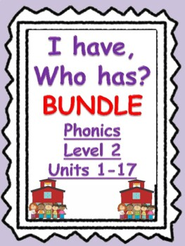 Level 2 I Have, Who Has BUNDLE Units 1-17, 17 games!